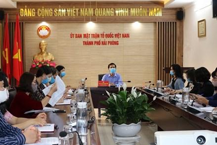 Ủy ban MTTQ Việt Nam thành phố Hải Phòng quyết liệt phòng chống dịch Covid – 19