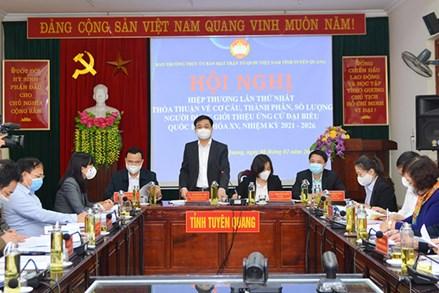 Tuyên Quang: Hội nghị hiệp thương lần thứ nhất bầu cử đại biểu Quốc hội khóa XV