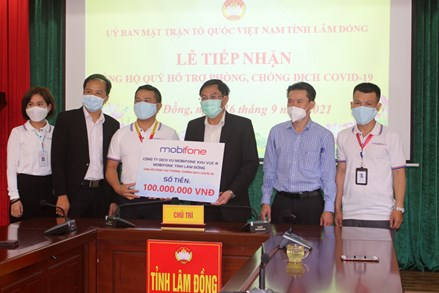 Ủy ban MTTQ Việt Nam tỉnh Lâm Đồng đã tiếp nhận trên 73 tỷ đồng ủng hộ Quỹ phòng, chống dịch Covid-19