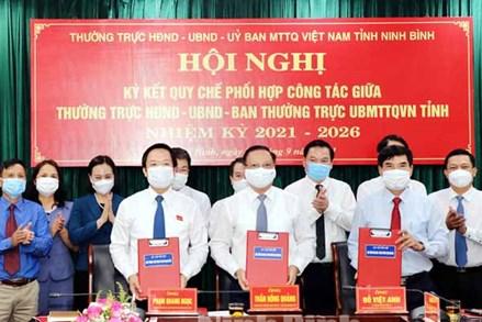 Ninh Bình: Ký kết quy chế phối hợp công tác giữa Thường trực HĐND- UBND- Ban Thường trực Ủy ban MTTQ Việt Nam