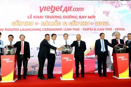 Chủ tịch Trần Thanh Mẫn dự khai trương 2 đường bay Cần Thơ - Seoul/ Đài Bắc