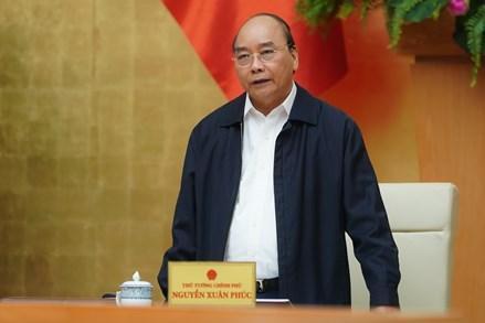 Thủ tướng Nguyễn Xuân Phúc: Không được để dân đói, dân rét