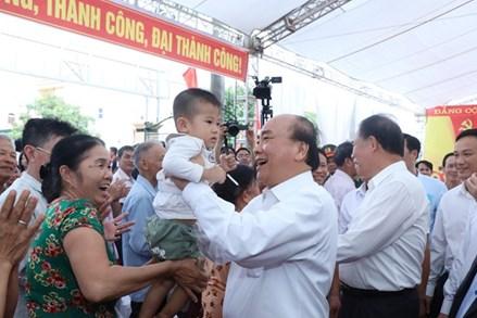 Thủ tướng Nguyễn Xuân Phúc: Không dựa vào dân thì khó phát triển đất nước
