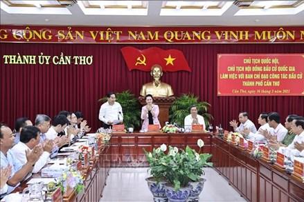 Chủ tịch Quốc hội làm việc với Ban chỉ đạo công tác bầu cử thành phố Cần Thơ