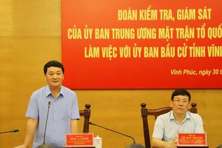 Phó Chủ tịch - Tổng Thư ký Hầu A Lềnh kiểm tra, giám sát công tác bầu cử tại tỉnh Vĩnh Phúc