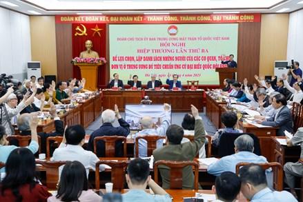 Đoàn Chủ tịch UBTƯ MTTQ Việt Nam tổ chức Hội nghị hiệp thương lần thứ ba: Thông qua danh sách 205 người ứng cử đại biểu Quốc hội khóa XV