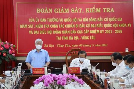 Chủ tịch UBTƯ MTTQ Việt Nam kiểm tra công tác chuẩn bị bầu cử tại tỉnh Bà Rịa - Vũng Tàu