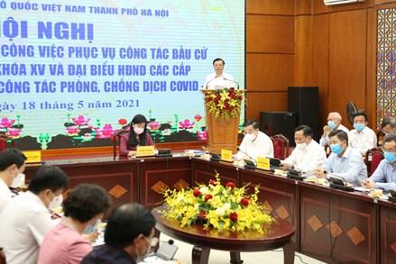 Trong mọi tình huống, Hà Nội sẵn sàng tổ chức thành công cuộc bầu cử