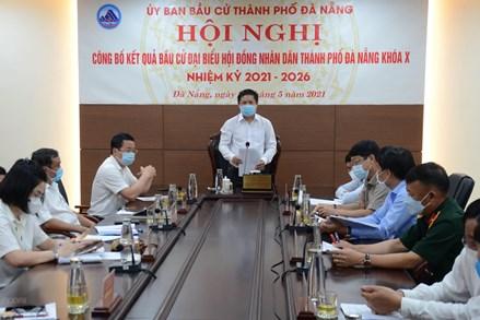 Đà Nẵng thông qua kết quả bầu cử Hội đồng Nhân dân các cấp