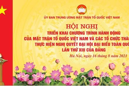 """Thông tin báo chí """"Hội nghị triển khai Chương trình hành động của MTTQ Việt Nam và các tổ chức thành viên thực hiện Nghị quyết Đại hội đại biểu toàn quốc lần thứ XIII của Đảng"""""""