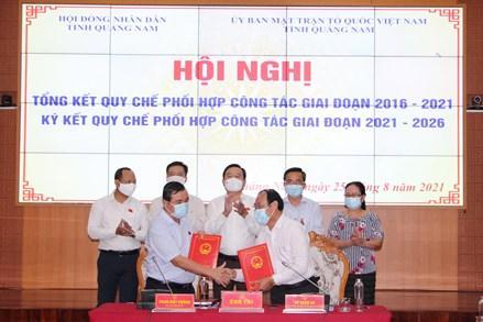 Quảng Nam: Ký kết Quy chế phối hợp với Hội đồng nhân dân tỉnh giai đoạn 2021-2026