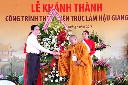 Chủ tịch Trần Thanh Mẫn dự Lễ khánh thành Thiền viện Trúc Lâm Hậu Giang